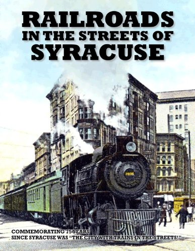9780963531933: Railroads in the Streets of Syracuse