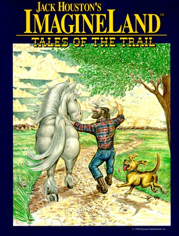 9780963534736: Jack Houston's Imagine Land: Tales of the Trail