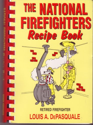9780963535603: The National Firefighters Recipe Book