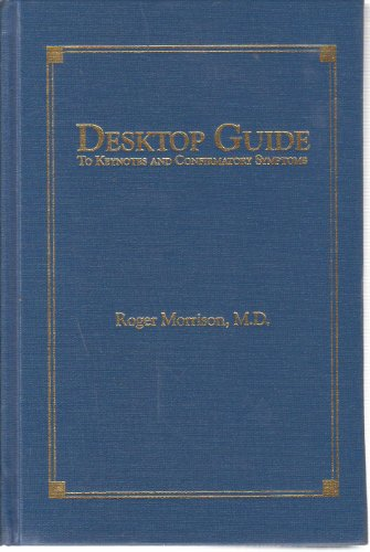 Desktop Guide: To Keynotes and Confirmatory Symptoms: Morrison, Roger