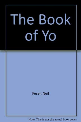 9780963537362: The Book of Yo