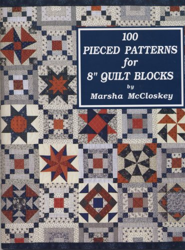 9780963542205: One Hundred Pieced Patterns for Eight Inch Quilt Blocks