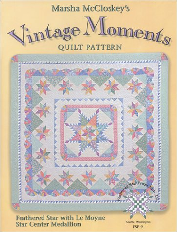 9780963542281: Vintage Moments Quilt Pattern