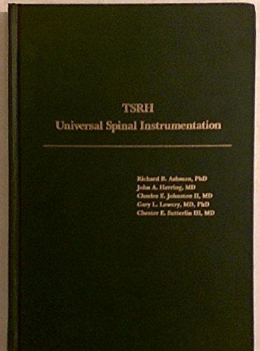 TSRH Universal Spinal Instrumentation: Ashman, Richard, John