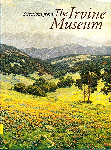 9780963546807: Selections from the Irvine Museum