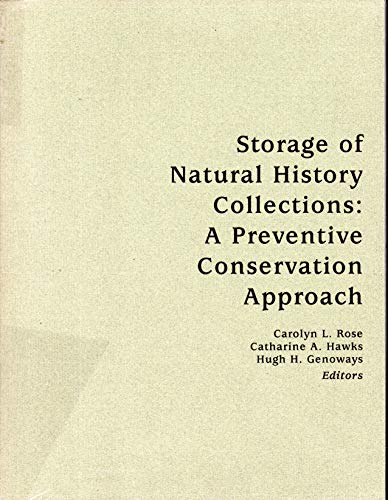 9780963547606: 2: Storage of Natural History Collections: Ideas and Practical Solutions