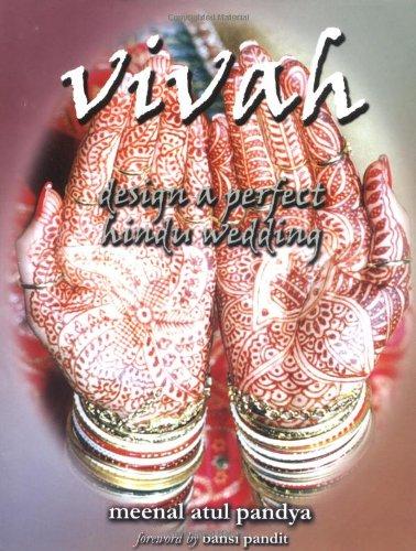 9780963553928: Vivah - Design a Perfect Hindu Wedding