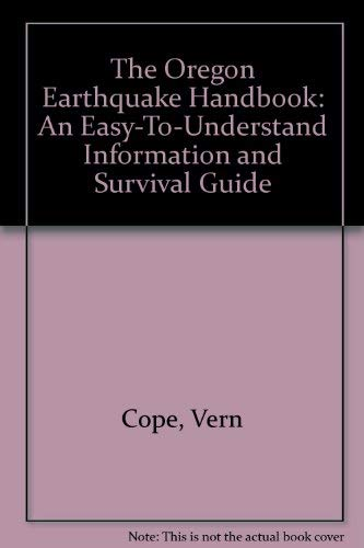 9780963556431: The Oregon Earthquake Handbook: An Easy-to-Understand Information and Survival Guide