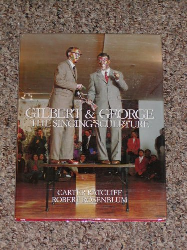 9780963564900: Gilbert and George: The Singing Sculpture