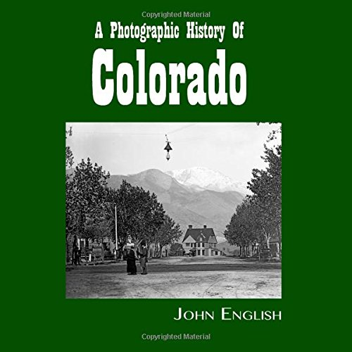 A Photographic History of Colorado: English, John