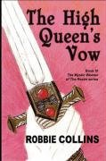 The High Queen's Vow: Collins, Robbie