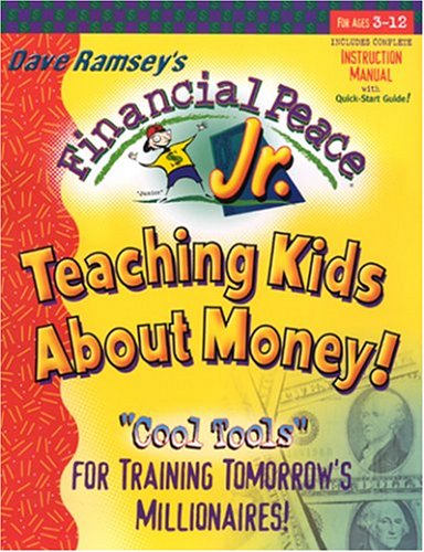 Financial Peace Jr.: Teaching Kids About Money!: Ramsey, Dave