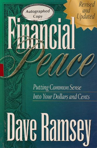 9780963571236: Financial Peace: Putting Common Sense Into Your Dollars and Cents
