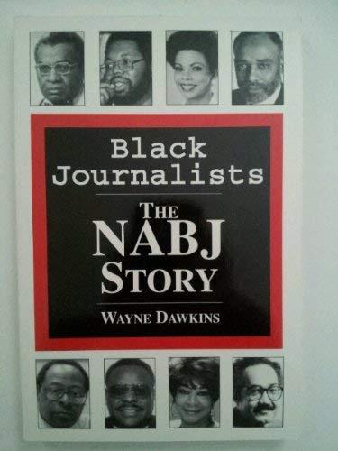 9780963572004: Black Journalists: The Nabj Story