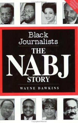 9780963572042: Black Journalists: The NABJ Story