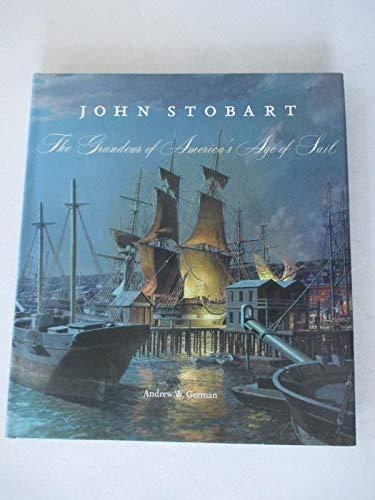 John Stobart - The Grandeur of America's: Andrew German