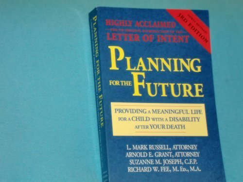 Planning for the Future: Providing a Meaningful: Arnold E. Grant;