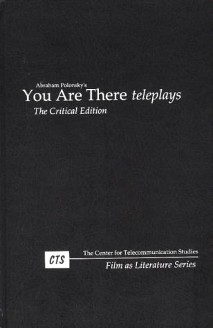 You Are There Teleplays INSCRIBED COPY: Polonsky, Abraham