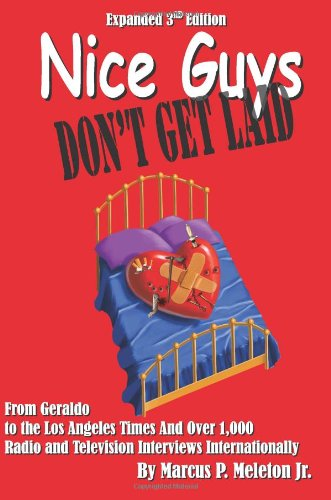 9780963582683: Nice Guys Don't Get Laid