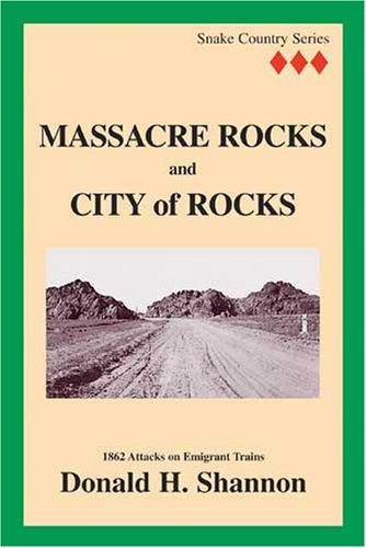 9780963582836: Massacre Rocks and City of Rocks (Snake Country Series vol. III)
