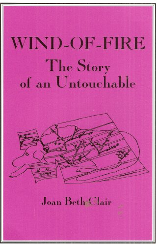 Wind-Of-Fire: The Story of an Untouchable: Joan Beth Clair