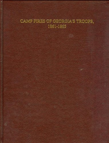 Camp fires of Georgia's troops, 1861-1865: Smedlund, William S