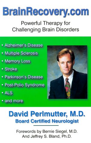 9780963587411: Brainrecovery.Com: Powerful Therapy for Challenging Brain Disorders