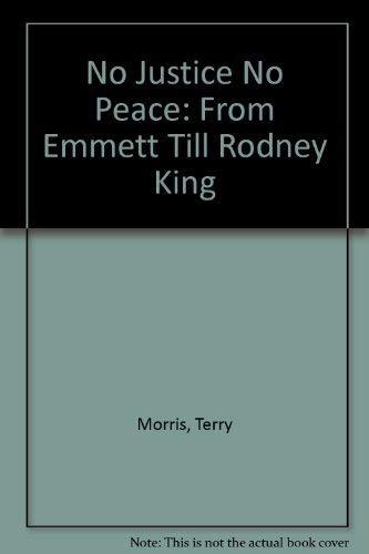 9780963587800: No Justice No Peace: From Emmett Till Rodney King