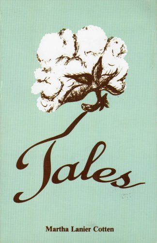 9780963590794: Cotten Tales: A Potpourri of Memories, Reveries, People, Places and Things I Have Loved