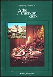 9780963593306: Masterpiece Recipes of the American Club