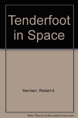 9780963594853: Tenderfoot in Space