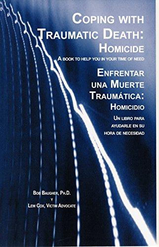 Coping with Traumatic Death: Homicide (Enfrentar Una Muerte Traumatica: Homicidio) (Spanish Edition...