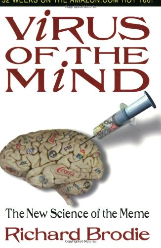 9780963600127: Virus of the Mind: The New Science of the Meme