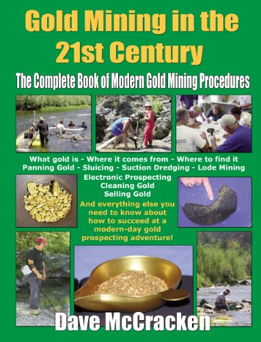 9780963601506: Gold Mining in the Nineteen Nineties: The Complete Book of Modern Gold Mining Procedure