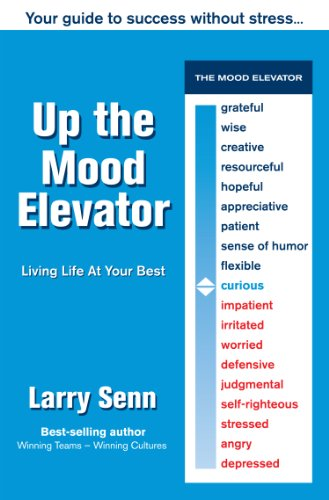 9780963601865: Up The Mood Elevator: Your Guide to Success Without Stress