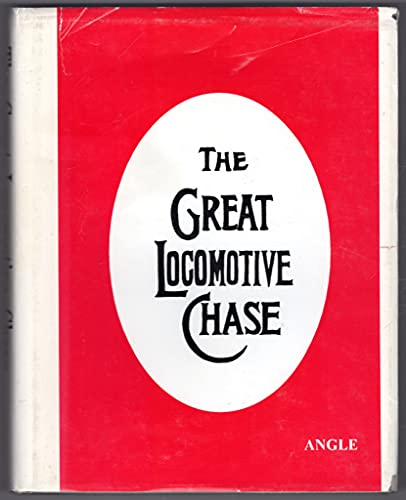 9780963602909: The Great Locomotive Chase: More on the Andrews Raid & the First Medal of Honor