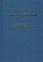 9780963603616: Ohio in the war: Her statesmen, generals and soldiers