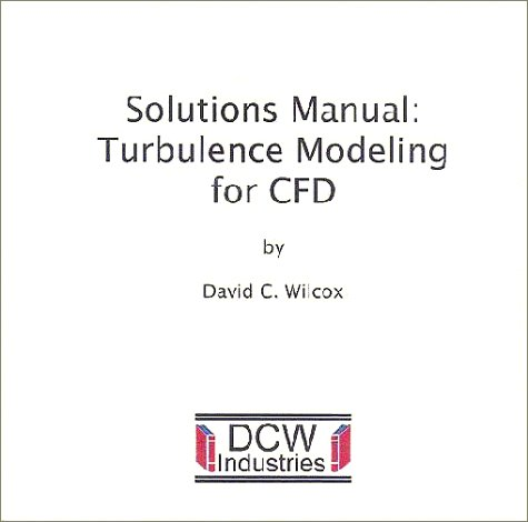 9780963605184: Solutions Manual: Turbulence Modeling for CFD (Second Edition)