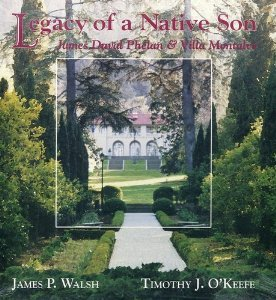 9780963605900: Legacy of a Native Son: James Duval Phelan and Villa Montalvo