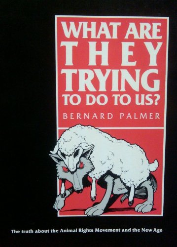 What Are They Trying to Do to: Palmer, Bernard