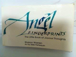 9780963607447: Angel Fingerprints: The Little Book of Joyous Thoughts