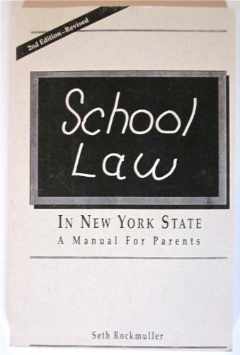 9780963609670: School law in New York State: A manual for parents