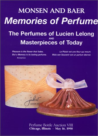 9780963610287: Memories of Perfume: The Perfumes of Lucien Lelong and Masterpieces of Today