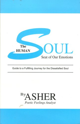 9780963610928: The Human Soul: Seat of Our Emotions