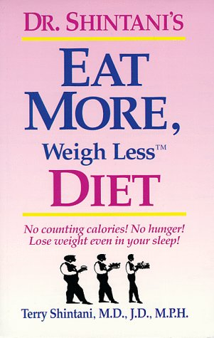 Dr. Shintani's Eat More, Weigh Less Diet: Terry Shintani