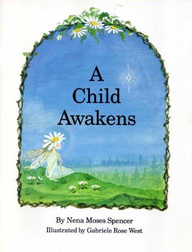 9780963614803: Child Awakens