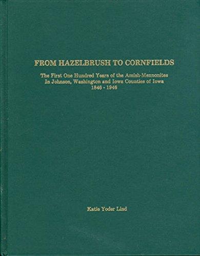 From Hazelbrush to Cornfields: Lind, Katie Yoder.