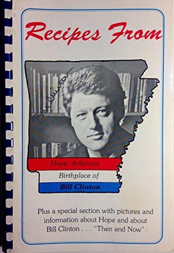 Clinton Cookbook: Recipes from Hope, Arkansas : Birthplace of Bill Clinton: Powell, Wanda