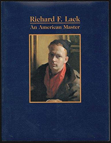 Richard F. Lack: An American master: Gjertson, Stephen