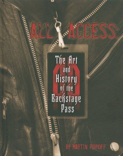 9780963619372: All Access: The Art and History of the Backstage Pass